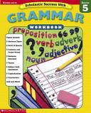 Scholastic Success With Grammar Grade 5