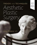 Trends and Techniques in Aesthetic Plastic Surgery