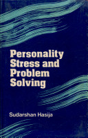 Personality  Stress and Problem Solving