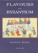 Flavours of Byzantium