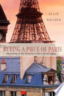 Buying a Piece of Paris  : A Memoir
