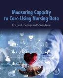 Measuring Capacity to Care Using Nursing Data [Pdf/ePub] eBook
