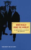 Who Really Runs the World