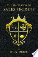 The Black Book of Sales Secrets