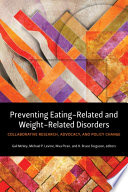 Preventing Eating Related and Weight Related Disorders Book