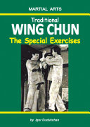 Traditional Wing Chun - The Special Exercises