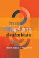 Pursuing Digital Literacy in Compulsory Education