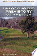 Unlocking The Prehistory Of America