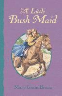 A Little Bush Maid Pdf/ePub eBook