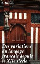 Pdf Des variations du langage français depuis le XIIe siècle Telecharger