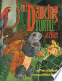 Dancing Turtle  A Folktale from Brazil