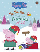 Peppa Pig  the Official Peppa Annual 2020 Book PDF