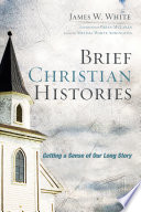 Brief Christian Histories Book