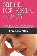 Self Help For Social Anxiety Book PDF