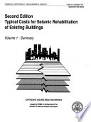 Second Edition  Typical Costs for Seismic Rehabilitation of Exhisting Buildings  Volume 1   Summary Book