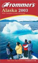 Frommer's Alaska 2003