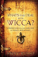 What's the Deal with Wicca?