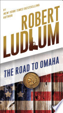 The Road to Omaha Book