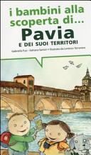 I bambini alla scoperta di Pavia e i suoi territori