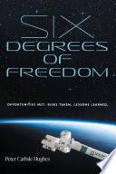 Six Degrees of Freedom