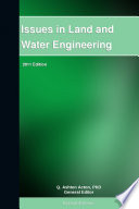 Issues in Land and Water Engineering: 2011 Edition