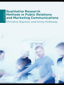 Qualitative Research Methods in Public Relations and Marketing Communications