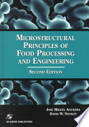 Microstructural Principles Of Food Processing And Engineering