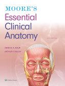 Moore's Essential Clinical Anatomy Pdf/ePub eBook