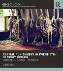 Capital Punishment in Twentieth-Century Britain