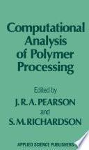 Computational Analysis of Polymer Processing