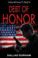 Debt of Honor (Carlos McCrary PI, Book 9)
