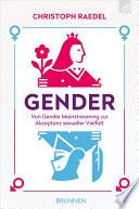 Gender  : Von Gender-Mainstreaming zur Akzeptanz sexueller Vielfalt