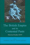 The British Empire and Its Contested Pasts