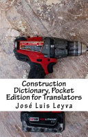Construction Dictionary  Pocket Edition for Translators