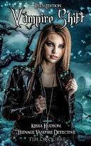 Vampire Shift (Teen Edition)