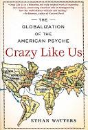 Crazy Like Us