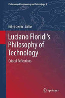 Luciano Floridi   s Philosophy of Technology