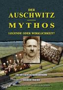 Der Auschwitz-Mythos
