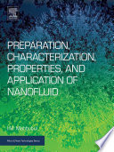 Preparation, Characterization, Properties, and Application of Nanofluid