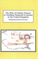 The Role of Islamic Finance in Tackling Financial Exclusion in the United Kingdom