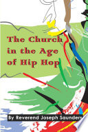 The Church In The Age Of Hip Hop