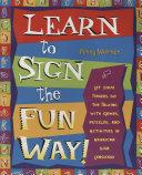 Learn to Sign the Fun Way! Pdf/ePub eBook