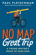 No Map, Great Trip: A Young Writer's Road to Page One [Pdf/ePub] eBook