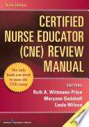 Certified Nurse Educator Cne Review Manual Third Edition