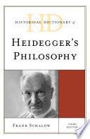 Historical Dictionary of Heidegger's Philosophy