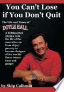 You Can t Lose If You Don t Quit