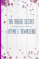 The Rogue Secret
