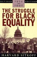 The Struggle for Black Equality  1954 1992