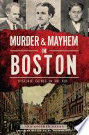 Murder & Mayhem in Boston Pdf/ePub eBook