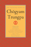 The Collected Works of Ch  gyam Trungpa  Volume 9 Book PDF